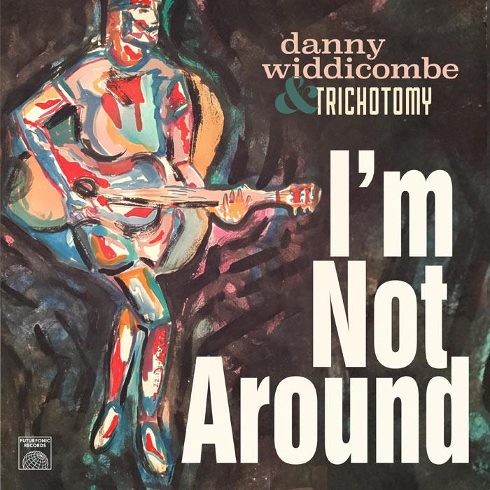 I'm Not Around